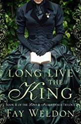 Long Live the King (Love and Inheritance Book 2)