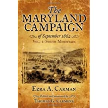 The Maryland Campaign Of September 1862: Volume 1, South Mountain