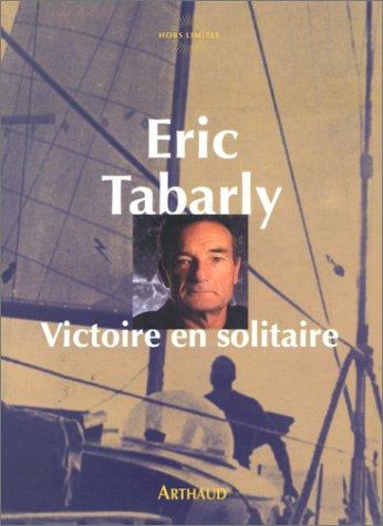 Victoire en solitaire par Eric Tabarly