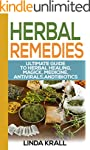 Herbal Remedies:The Ultimate Guide to...