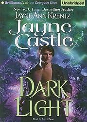 Dark Light (Ghost Hunters Series) by Jayne Castle (2008-08-26)