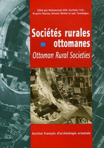 Sociétés rurales ottomanes : Edition multiligue français-anglais-arabe par Nicolas Michel