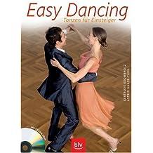 Easy Dancing: Tanzen für Einsteiger