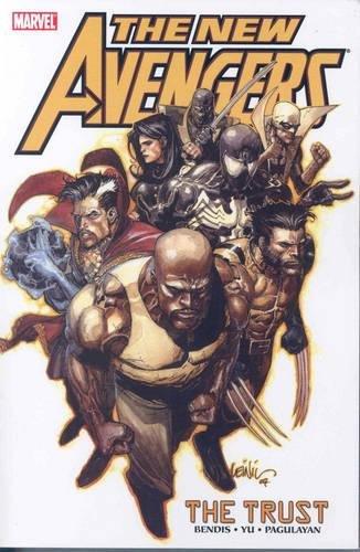 New Avengers Volume 7: The Trust TPB: Trust v. 7 (New Avengers 7)