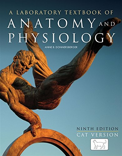 Download PDF Laboratory Textbook of Anatomy and Physiology: Cat ...