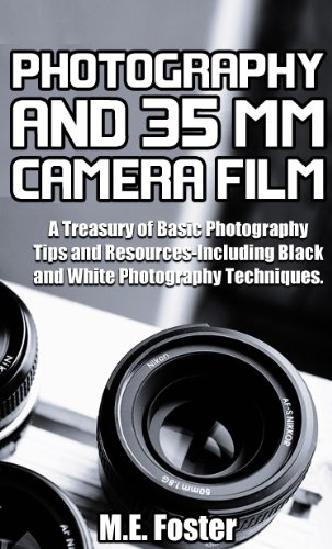 Photography And 35 mm Camera Film (English Edition)
