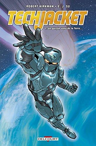 Tech Jacket T1 - Un garçon venu de la Terre