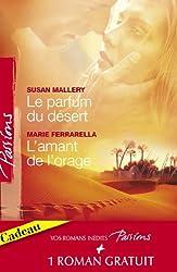 Le parfum du désert - L'amant de l'orage - Les armes du coeur (Harlequin Passions)