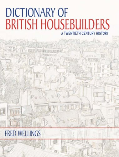 a-dictionary-of-british-housebuilders