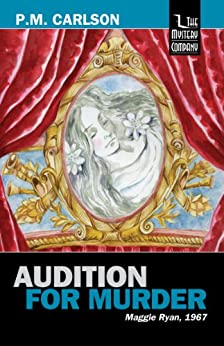 Audition for Murder (Maggie Ryan Book 1) by [Carlson, P.M.]