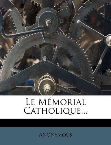 Le Mémorial Catholique...