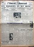 Telecharger Livres OUEST JOURNAL L No 221 du 27 03 1949 LES MARXISTES EN NET RECUL LE GAG DE SAINT MANDE LE SURVEILLANT GENERAL DU GREFFE VOLAIT L ARGENT DES CASIERS JUDICIAIRES DISSOLUTION PROBABLE DES CHAMBRES EN BELGIQUE ELECTIONS CATONALES (PDF,EPUB,MOBI) gratuits en Francaise