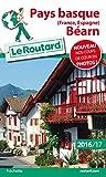 Guide du Routard Pays basque 2016/17: (France, Espagne),...