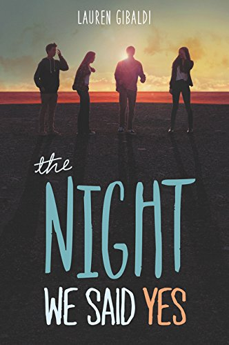 The Night We Said Yes por Lauren Gibaldi