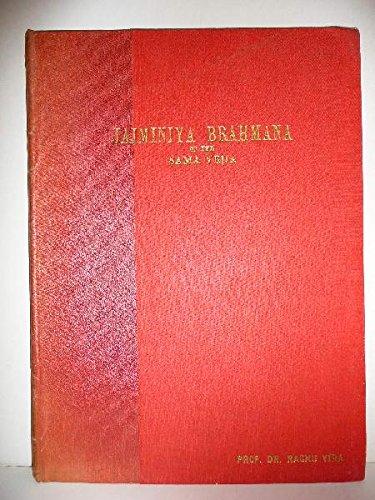 Jaiminîya Brâhmana of the Sâma Veda. Book 1. par VIRA (Raghu) [Ed.]