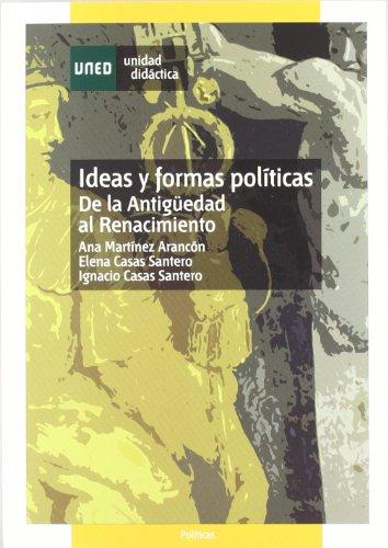 Ideas y formas políticas : de la antigüedad al renacimiento (UNIDAD DIDÁCTICA)