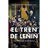 El tren de Lenin: Los orígenes de la revolución rusa