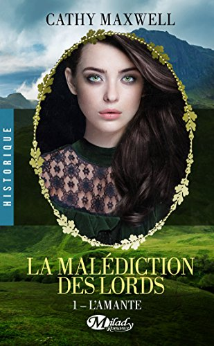 L'Amante: La Malédiction des lords, T1 par [Maxwell, Cathy]