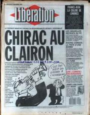 LIBERATION [No 2032] du 02/12/1987 - LE PREMIER MINISTRE ENGAGE SA RESPONSABILITE DEVANT L'ASSEMBLEE - LES NOUVELLES RECRUES DU PC - FRANCE - IRAN - LA COLERE DE LONDRES - BOEING COREEN - LA PISTE D'UNE BOMBE - JAMES BALDWIN EST MORT.