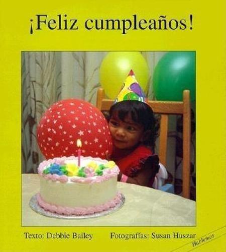 Feliz Cumpleanos! = Happy Birthday (Hablemos) por Debbie Bailey