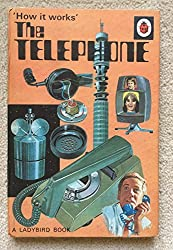 The Telephone [How it Works Series 654]