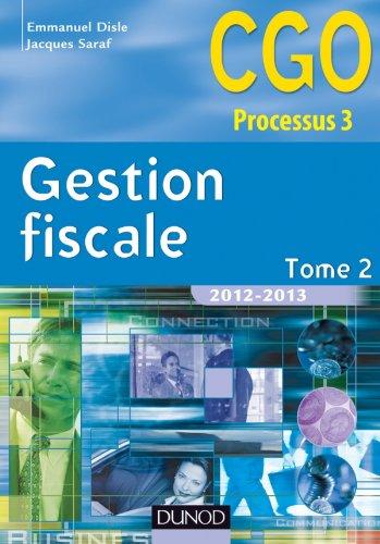 Gestion fiscale 2012-2013 - Tome 2 - 11e éd. - Manuel