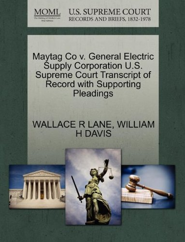 maytag-co-v-general-electric-supply-corporation-us-supreme-court-transcript-of-record-with-supportin