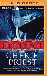 Bloodshot by Cherie Priest (2015-08-11)