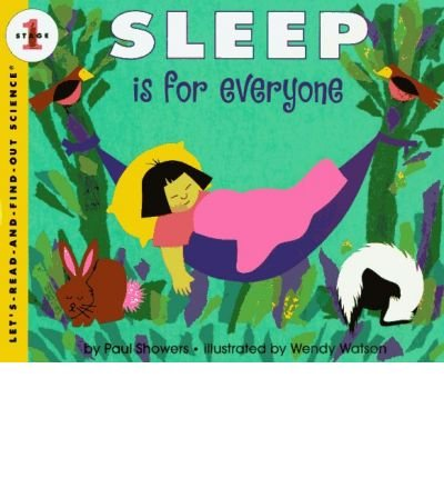 [ SLEEP IS FOR EVERYONE (LET'S-READ-AND-FIND-OUT SCIENCE: STAGE 1 (PAPERBACK)) ] BY Showers, Paul ( Author ) Apr - 1997 [ Paperback ]