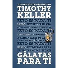 G??latas para Ti (Galatians for You, Spanish) by Timothy Keller (2014-08-02)