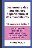 Telecharger Livres Les erreurs des agents des negociateurs et des mandataires 12 erreurs a eviter (PDF,EPUB,MOBI) gratuits en Francaise