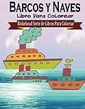 Barcos y Naves Libros para Colorear (Blokehead Serie de Libros Para Colorear)