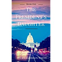 The President's Daughter (English Edition)