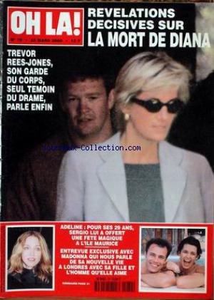 OH LA [No 79] du 23/03/2000 - LA MORT DE DIANA - REVELATIONS - TREVOR REES-JONES - ADELINE ET SERGIO - MADONNA A LONDRES.