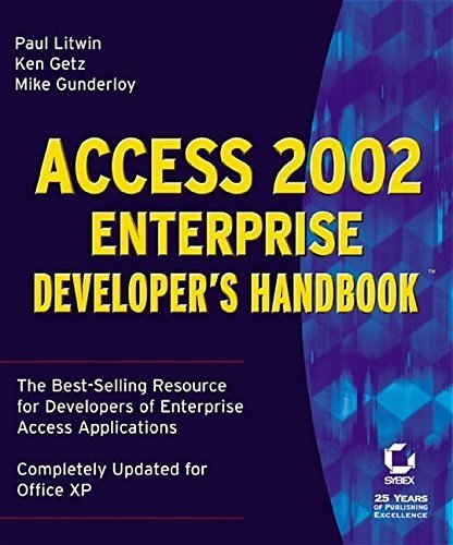 Access 2002 Enterprise Developer's Handbook(tm) by Paul Litwin (2001-11-19)
