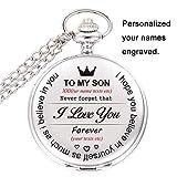 Meinem Sohn, ich liebe dich, benutzerdefinierte Taschenuhr Geschenk für Sohn personalisiert Ihre Namen Texte Laser gravierte Taschenuhr (Silber)