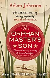 The Orphan Master's Son by Johnson, Adam (2013) Paperback