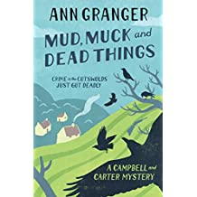 Mud, Muck and Dead Things (Campbell & Carter Mystery 1): An English country crime novel of murder and ingrigue (Campbell and Carter)