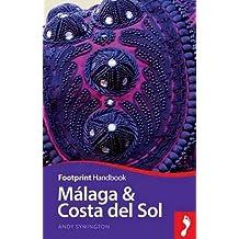 Malaga & Costa del Sol (Footprint Handbook) (Footprint - Handbooks)