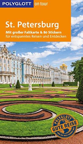 POLYGLOTT on tour Reiseführer St. Petersburg: Mit großer Faltkarte, 80 Stickern und individueller App