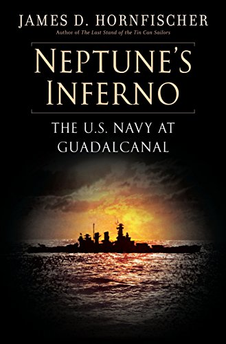 Neptune's Inferno: The U.S. Navy at Guadalcanal