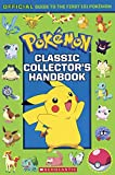 Pokemon Classic Collector's Handbook: Official Guide to the First 151 Pokemon