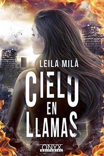 Cielo en llamas por Leila Milà