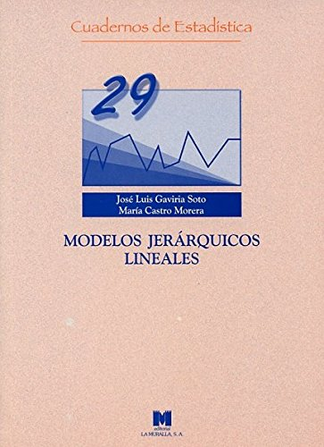 Modelos jerárquicos lineales (Cuadernos de estadística)