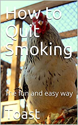 How to Quit Smoking: The fun and easy way