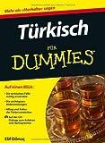 Türkisch für Dummies (Fur Dummies) von Elif Dilmaç (18. Januar 2012) Taschenbuch