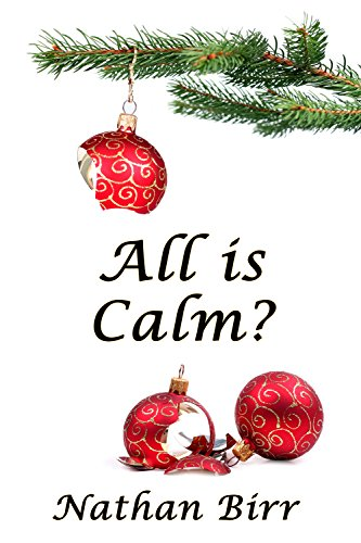 ebook: All is Calm? (B01N9CGKUE)