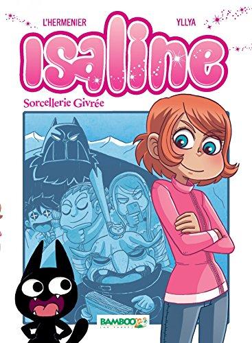Pdf de livres téléchargement gratuit Isaline (Version manga) - Tome 2 - Sorcellerie givrée PDF FB2 iBook