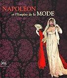 Napoléon et l'Empire de la mode - 1795-1815