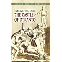 The Castle of Otranto (Dover Thrift Editions) by Horace Walpole (2004-03-19)